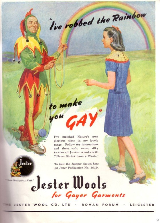 1940s-jester-wools-ive-robbed-the-rainbow-at-the-time-the-word-gay-solely-acted-as-a-substitution-for-happy
