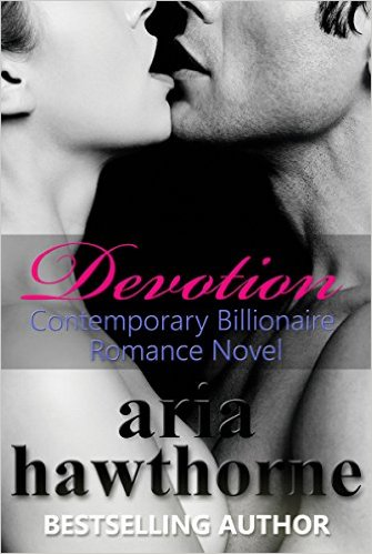 Devotion -Romance Novel by Aria Hawthorne-Romance Novels